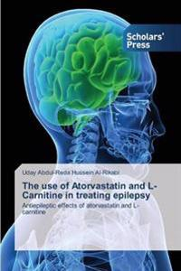 The Use of Atorvastatin and L-Carnitine in Treating Epilepsy