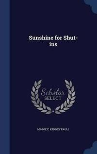 Sunshine for Shut-Ins