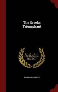 The Greeks Triumphant