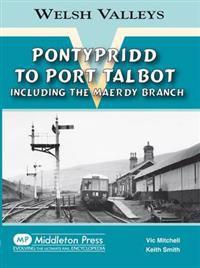Pontypridd to port talbot - including the maerdy branch