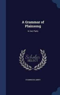 A Grammar of Plainsong