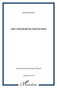 Art: changer de conviction
