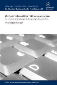 Verbale Interaktion mit missverstehen : eine empirische Untersuchung zu deutschsprachigen Diskussionsforen