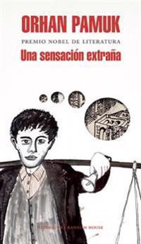 Una Sensacion Extrana / A Strangeness in My Mind