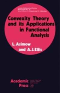 Convexity Theory and its Applications in Functional Analysis