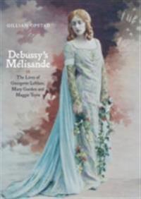 Debussy's Melisande