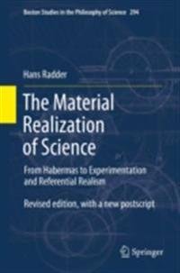 Material Realization of Science