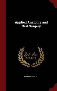 Applied Anatomy and Oral Surgery
