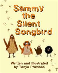 Sammy the Silent Songbird