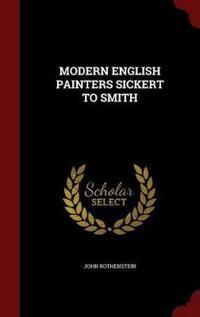 Modern English Painters Sickert to Smith