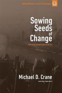 Sowing Seeds of Change: Cultivating Transformation in the City