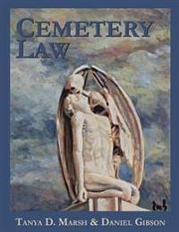 Cemetery Law: The Common Law of Burying Grounds in the United States