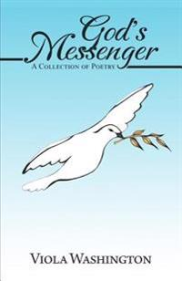 God's Messenger: A Collection of Poetry