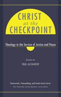 Christ at the Checkpoint