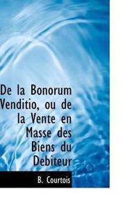 De La Bonorum Venditio, Ou De La Vente En Masse Des Biens Du Debiteur