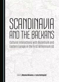 Scandinavia and the Balkans