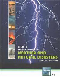 U-X-L Encyclopedia of Weather and Natural Disasters