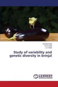 Study of Variability and Genetic Diversity in Brinjal