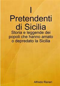 I Pretendenti Di Sicilia