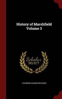History of Marshfield Volume 3