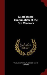 Microscopic Examination of the Ore Minerals
