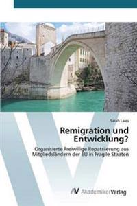Remigration Und Entwicklung?