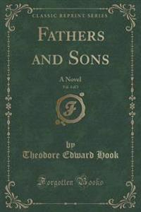 Fathers and Sons, Vol. 3 of 3