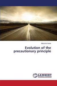 Evolution of the Precautionary Principle