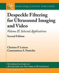 Despeckle Filtering for Ultrasound Imaging and Video