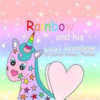 Rainbow and His Lost Rainbow