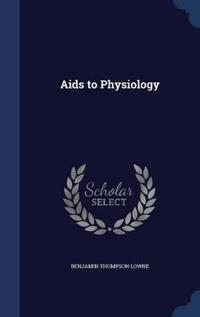 AIDS to Physiology