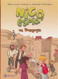 Nico, Espia En Pompeya