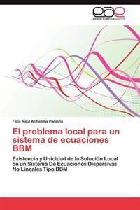 El Problema Local Para Un Sistema de Ecuaciones Bbm