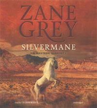 Silvermane: A Western Quartet