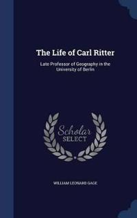 The Life of Carl Ritter