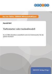 Turbostarter Oder Auslaufmodell