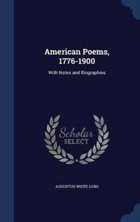 American Poems, 1776-1900