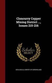 Cloncurry Copper Mining District ..., Issues 215-216