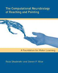 The Computational Neurobiology Of Reaching And Pointing