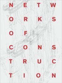 Networks of Construction: Vladimir Shukhov