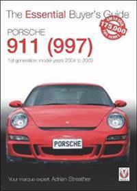 Porsche 911 (997) - 1st Generation: Model Years 2004 to 2009