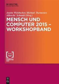 Mensch und Computer 2015 - Workshopband