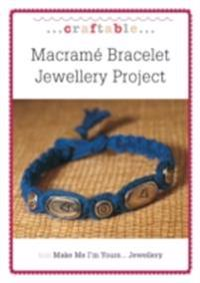 Macrame Bracelet Jewellery Project