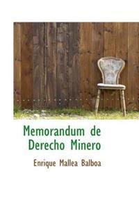 Memorandum de Derecho Minero
