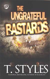 The Ungrateful Bastards