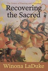 Recovering The Sacred
