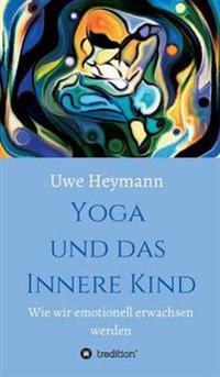 Yoga Und Das Innere Kind
