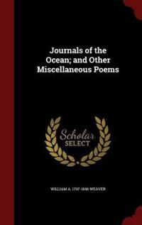 Journals of the Ocean; And Other Miscellaneous Poems