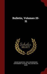 Bulletin, Volumes 25-31
