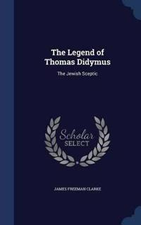 The Legend of Thomas Didymus